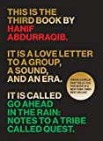 Image of Go Ahead in the Rain: Notes to A Tribe Called Quest (American Music Series)