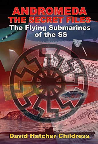 Andromeda- the Secret Files: The Flying Submarines of the Ss