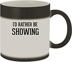 I'd Rather Be SHOWING - 11oz Ceramic Matte Black Color Changing Mug, Matte Black