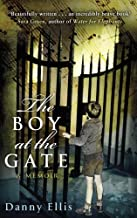 The Boy at the Gate by Danny Ellis (12-Sep-2013) Paperback