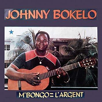 M'Bongo = L'argent