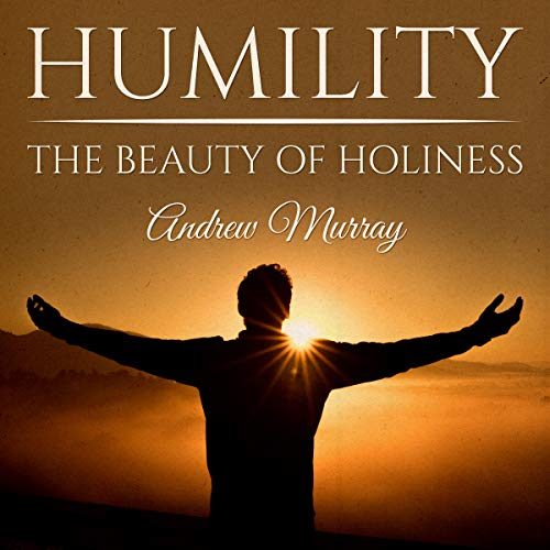 Humility: The Beauty of Holiness cover art