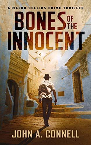 Bones of the Innocent: A Mason Collins Crime Thriller 3