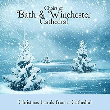 Christmas Carols From A Cathedral