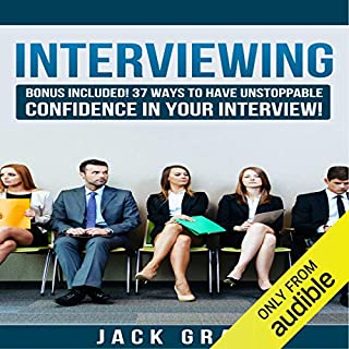 37 Ways to Have Unstoppable Confidence in Your Interview! audiobook cover art