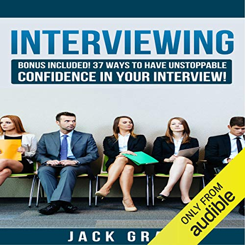 37 Ways to Have Unstoppable Confidence in Your Interview! Titelbild
