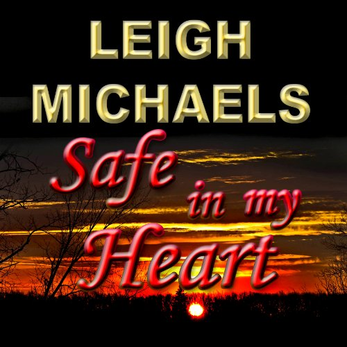 Safe in My Heart audiobook cover art