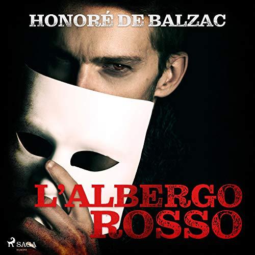 """Honoré de Balzac: """"L'albergo rosso"""""""