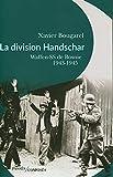 La division Handschar - Waffen-SS de Bosnie, 1943-1945