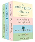 The Emily Giffin Collection: Volume 1: Something Borrowed, Something Blue, Love the One You're With