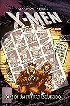 X-Men - Dias de Um Futuro Esquecido - Volume 1