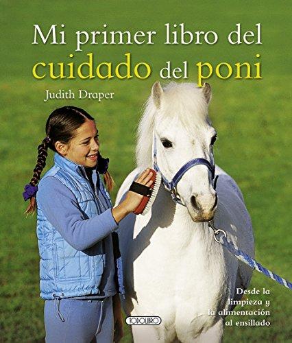 Mi primer libro del cuidado del poni