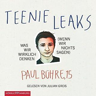 Teenie-Leaks - Was wir wirklich denken Titelbild