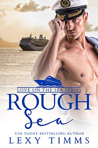 Rough Sea (Love on the Sea Series Book 2) (English Edition)