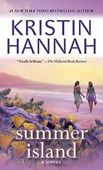 Summer Island: A Novel by [Kristin Hannah]