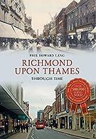 Richmond upon Thames Through Time