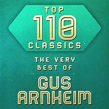 Top 110 Classics - The Very Best of Gus Arnheim