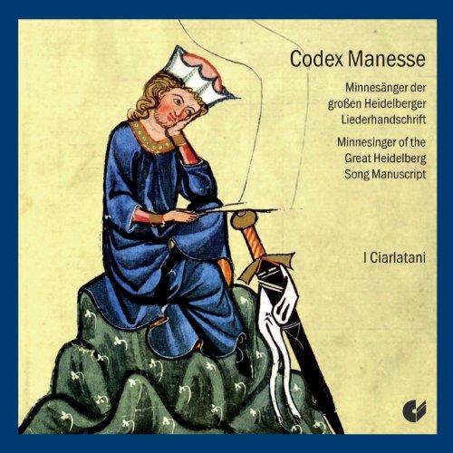 Codex Manesse - Minnesänger der Grossen Heidelberger Liederhandschrift