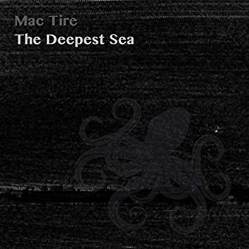 The Deepest Sea