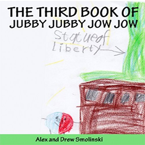 The Third Book of Jubby Jubby Jow Jow audiobook cover art