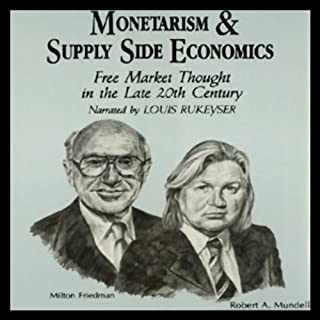Monetarism and Supply Side Economics audiobook cover art
