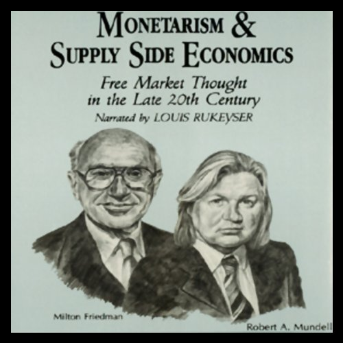Monetarism and Supply Side Economics cover art