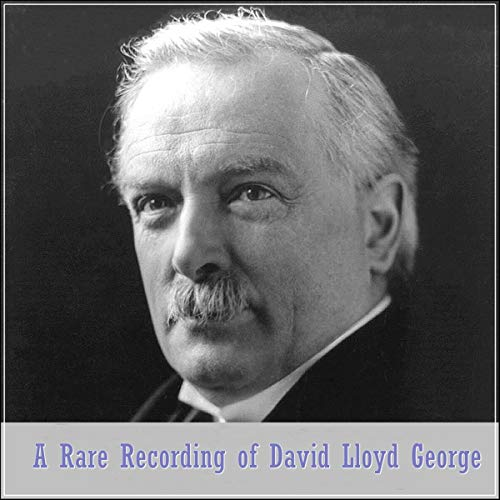 A Rare Recording of David Lloyd George audiobook cover art
