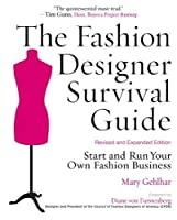 The Fashion Designer Survival Guide, Revised and Expanded Edition