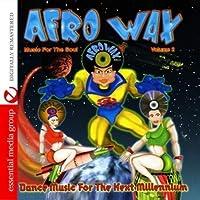 Vol. 2-Afrowax-Dance Music for the Next Millennium
