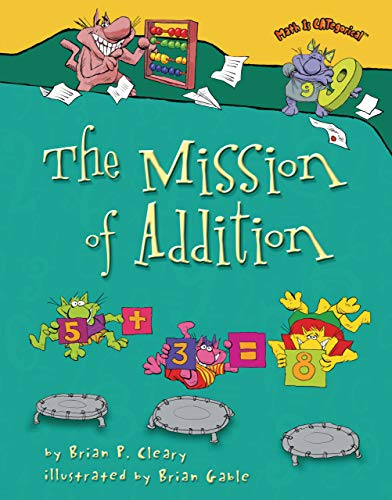 The Mission of Addition (Math Is CATegorical ®)