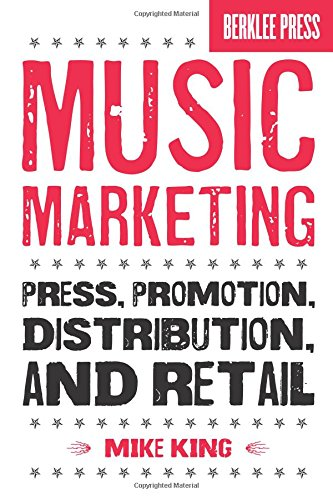 Image OfMusic Marketing: Press, Promotion, Distribution, And Retail