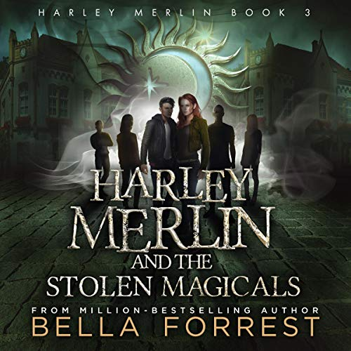 Harley Merlin 3: Harley Merlin and the Stolen Magicals audiobook cover art