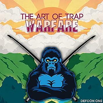The Art Of Trap Warfare