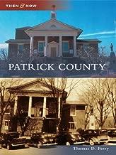 Patrick County (Then & Now (Arcadia))