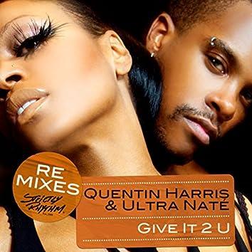 Give It 2 U (Remixes)