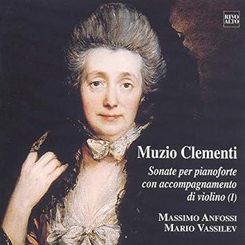 Clementi: Op. 3 No. 4, 5, 6 - Op. 13, No. 1 , 2, 3 - Sonate per pianoforte con accompagnamento di violino (I)