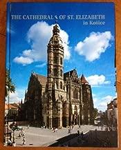 Best cathedral of st elizabeth Reviews
