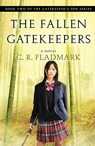 The Fallen Gatekeepers: Book Two of the Gatekeeper's Son Series - Extended Edition