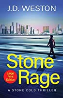 Stone Rage: A British Action Crime Thriller (The Stone Cold Thriller)