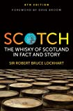 Scotch: The Whisky of Scotland in Fact and Story (English Edition)