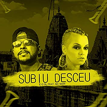 Subiu Desceu (feat. Mc Mari)