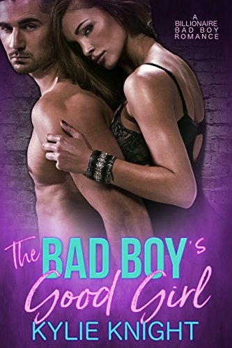 The Bad Boy's Good Girl (English Edition)