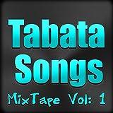 Tabata Mixtape, Vol. 1 [Explicit]