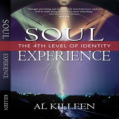 Soul Experience: The 4th Level of Identity audiobook cover art