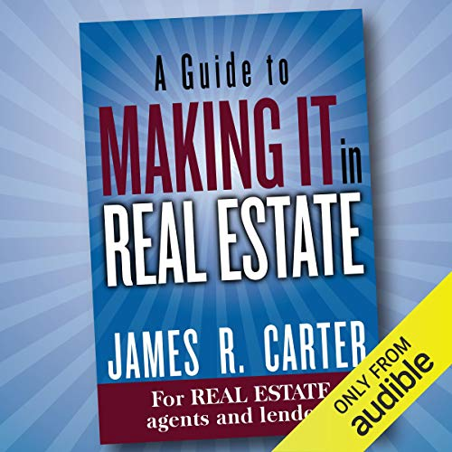 A Guide to Making It in Real Estate audiobook cover art