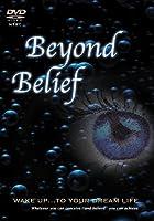 Beyond Belief [DVD]