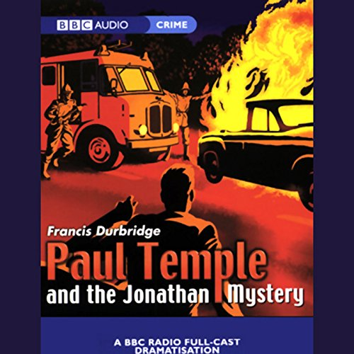 Paul Temple and the Jonathan Mystery (Dramatised) cover art