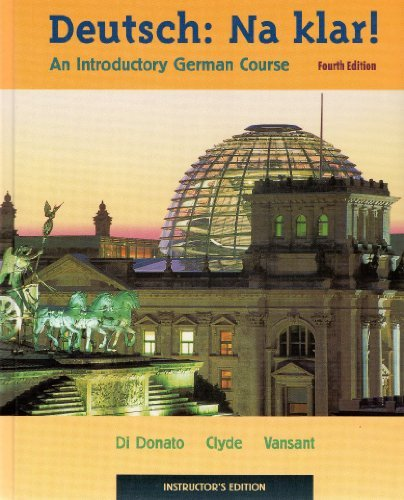 Deutsch, Na Klar: An Introductory German Course (English and German Edition)