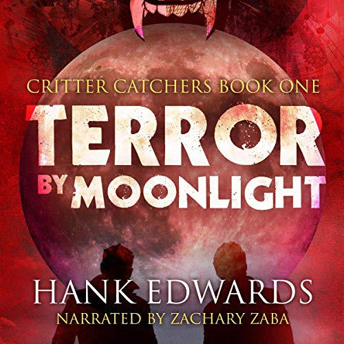 Terror by Moonlight Audiobook By Hank Edwards cover art