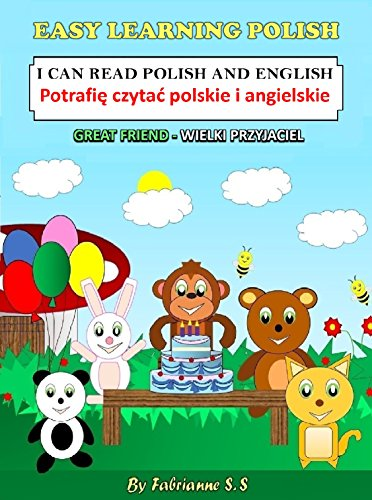 Great Friend, Polish Children's Picture Book (English and Polish Bilingual Edition ) (English Edition)